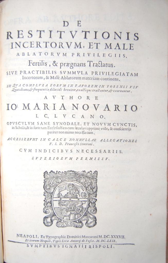Novario 337G.  De Restitutionis incertorum et male ablatorum privilegiis.
