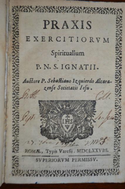 333G Izquierdo Praxis Exercitiorum 1678